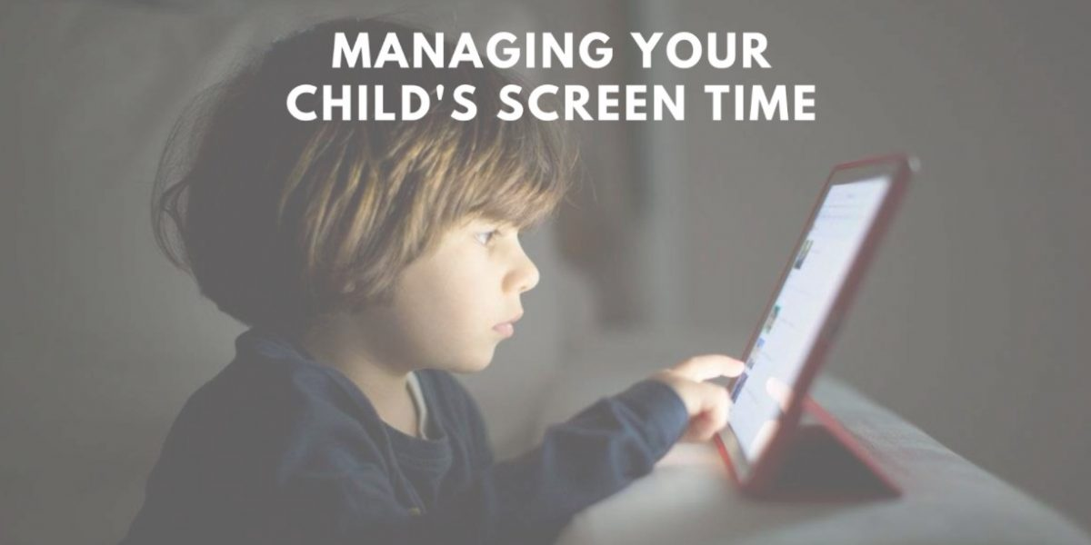Managing your Child's Screen Time Psychology