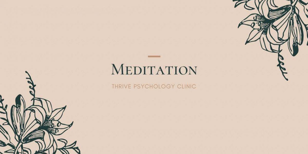 Meditation thrive psychology